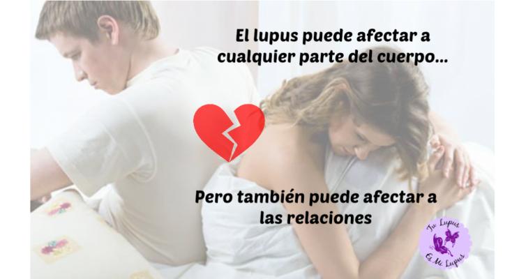 El sexo es parte importante en las relaciones de pareja y, por desgracia, hay veces en que el lupus u otra enfermedad crónica afecta en este aspecto